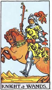 The Four Horsepersons of the Tarot Part 2: The Knight of Wands